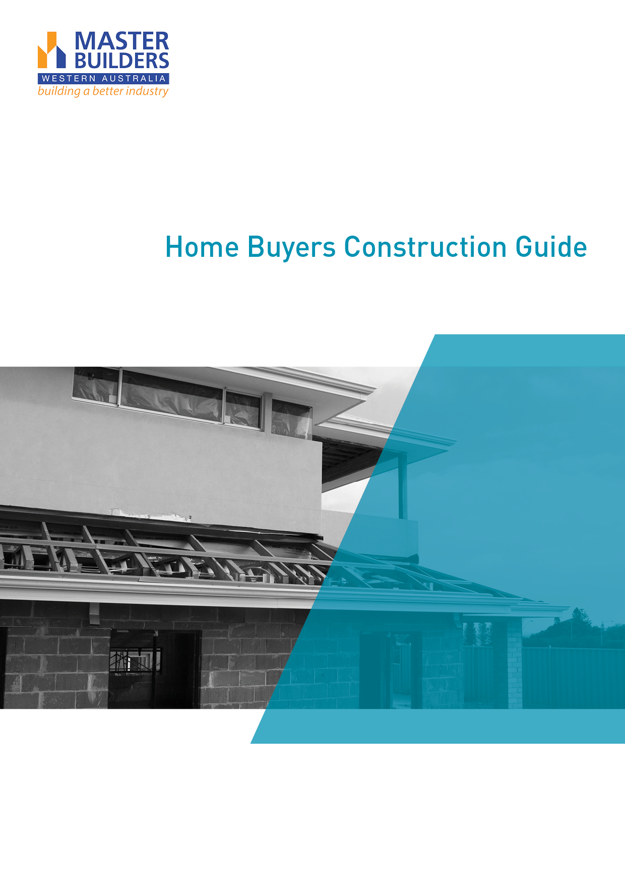 Home buyers construction guide master builders wa for Home building guide